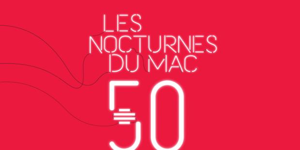 Les Nocturne du MAC: 50ème anniversaire