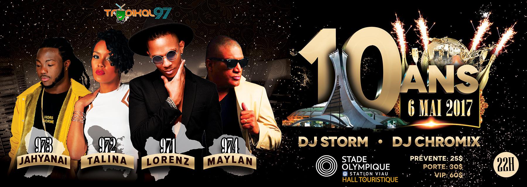 Un énorme party Zouk et Dancehall au Stade Olympique pour les 10 ans de Tropikal 97